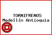 TORNIFRENOS Medellín Antioquia