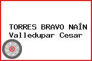 TORRES BRAVO NAÍN Valledupar Cesar