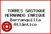 TORRES SASTOQUE HERNANDO ENRIQUE Barranquilla Atlántico
