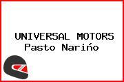UNIVERSAL MOTORS Pasto Nariño