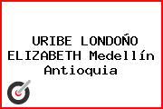 URIBE LONDOÑO ELIZABETH Medellín Antioquia