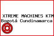 XTREME MACHINES KTM Bogotá Cundinamarca