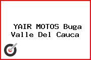 YAIR MOTOS Buga Valle Del Cauca