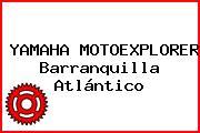 YAMAHA MOTOEXPLORER Barranquilla Atlántico