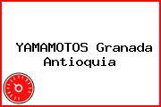 YAMAMOTOS Granada Antioquia