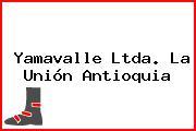 Yamavalle Ltda. La Unión Antioquia