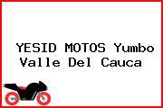 YESID MOTOS Yumbo Valle Del Cauca