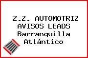 Z.Z. AUTOMOTRIZ AVISOS LEADS Barranquilla Atlántico